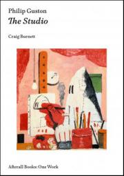 Front cover for Philip Guston: The Studio by Craig Burnett